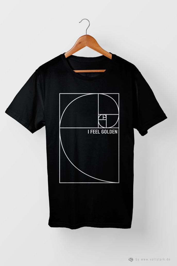I Feel Golden - Goldener Schnitt - T-Shirt